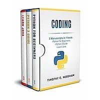 Coding: 3 Manuscripts in 1 book : - Python For Beginners - Python 3 Guide - Learn Java Kindle Edition FREE Image