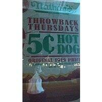 Nathan's Hot Dogs Throwback Thursdays 5 Cent Hot Dogs YMMV 5pm til closing