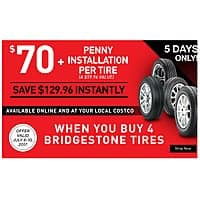 SlickDeals net] Costco - $70 OFF a Set of 4 Bridgestone Tires + 1