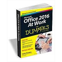 Office 2016 at Work for Dummies (eBook) : FREE! ($  20 Value)