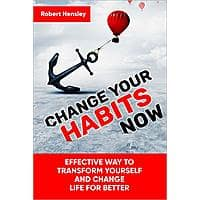 Change Your Habits Now: Effective Way to Transform Yourself and Change Life for Better (book 1 ) free Ebook Kindle edition from Amazon Image