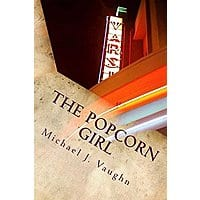 The Popcorn Girl by Michael Vaughn free Kindle book Image