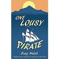 Doug Walsh One Lousy Pirate: Travels in the Caribbean Free on Kindle Image