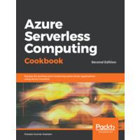 FREE eBook: Azure Serverless Computing Cookbook, 2nd Edition (PDF) Image