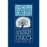 American Gods: The Tenth Anniversary Edition: A Novel by Neil Gaiman [Kindle E-Book] $  2.99 + More!