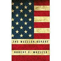 [KINDLE]The Mueller Report: Report on the Investigation into Russian Interference in the 2016 Presidential Election [FREE] Image