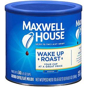 30.65-Oz Maxwell House Wake Up Roast Ground Coffee (Medium Roast) $3.49 w/ S&S + Free Shipping w/ Prime or on $25+