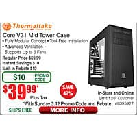ThermalTake Core V31 ATX Mid Tower Computer Case $  40AR @Frys (w/emailed code starts 3/12) 6TB WD My Cloud Storage $  199; 10-ft HDMI cable $  3