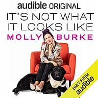 """It's Not What It Looks Like"" by Molly Burke and 1 more free pre-order for Audible members (subscription required)"