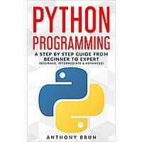 Python Programming: A Step By Step Guide From Beginner To Expert [Kindle Edition] Free ~ Amazon Image