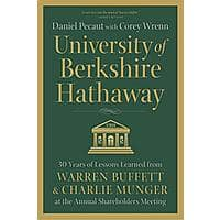 University of Berkshire Hathaway: 30 Years of Lessons Learned from Warren Buffett & Charlie Munger [Kindle Edition] Free ~ Amazon Image