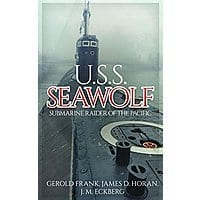U.S.S. Seawolf: Submarine Raider of the Pacific [Kindle Edition] Free ~ Amazon