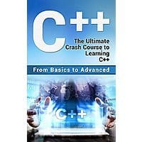 C++: The Ultimate Crash Course to Learning C++ [Kindle Edition] Free ~ Amazon Image