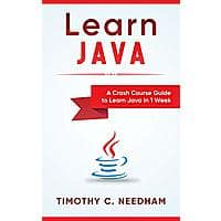 Learn Java: A Crash Course Guide to Learn Java [Kindle Edition] Free ~ Amazon Image