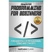Computer Programming for Beginners [Kindle Edition] Free ~ Amazon Image