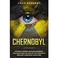 Chernobyl: History's Worst Nuclear Accident. [Kindle Edition] Free ~ Amazon Image