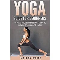 Yoga Guide for Beginners [Kindle Edition] Free ~ Amazon Image