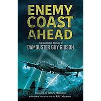 Enemy Coast Ahead: The Illustrated Memoir of Dambuster Guy Gibson [Kindle Edition] Free ~ Amazon Image