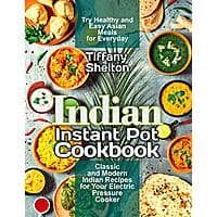 Indian Instant Pot Cookbook [Kindle Edition] Free ~ Amazon Image