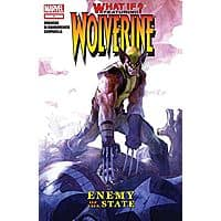 FREE comics @ Comixology for August 15th - What If? Wolverine: Enemy of The State and more Image
