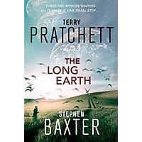 The Long Earth by Terry Pratchett and Stephen Baxter - $1.99 - Amazon and Google Play