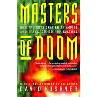 Kindle Videogame Book: Masters of Doom: How Two Guys Created an Empire and Transformed Pop Culture by David Kushner - $1.99 - Amazon and Google Play
