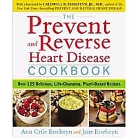 The Prevent and Reverse Heart Disease Cookbook: Over 125 Delicious, Life-Changing, Plant-Based Recipes $  2