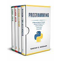 Programming: 4 Manuscripts in 1 book : Python For Beginners - Python 3 Guide - Learn Java - Excel 2016 Image