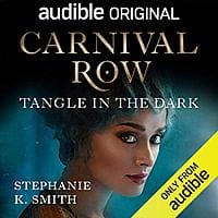 Carnival Row: Tangle In The Dark - Free on Audible for paying members Image