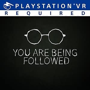 FREE PSVR Experience - You Are Being Followed (PS4 / PS5)