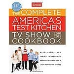 The Complete America's Test Kitchen TV Show Cookbook 2001-2015 Hardcover $19.95 plus shipping