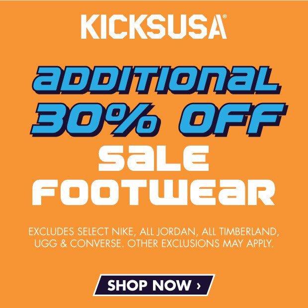 EXTRA 30% OFF Sale Footwear over on Kicks USA