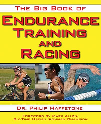 .99 Kindle The Big Book of Endurance Training and Racing by Phil Maffetone $0.99