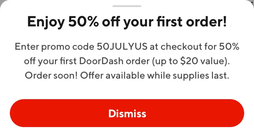 Doordash 50% off your first order YMMV with code 50JULYUS