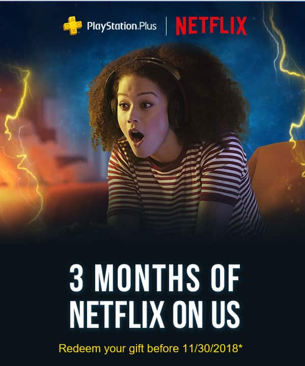 Current PS Plus Members Get Three Months of Netflix for Free! (YMMV - Targeted Promotion)