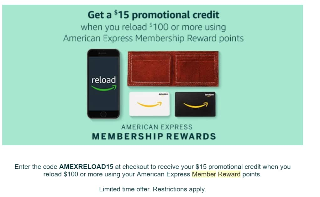 Get $15 amazon credit when using Amex MR points to reload $100 (YMMV)