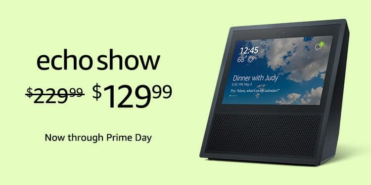 Amazon Echo Show $129.99 FS  & other discounts on other products