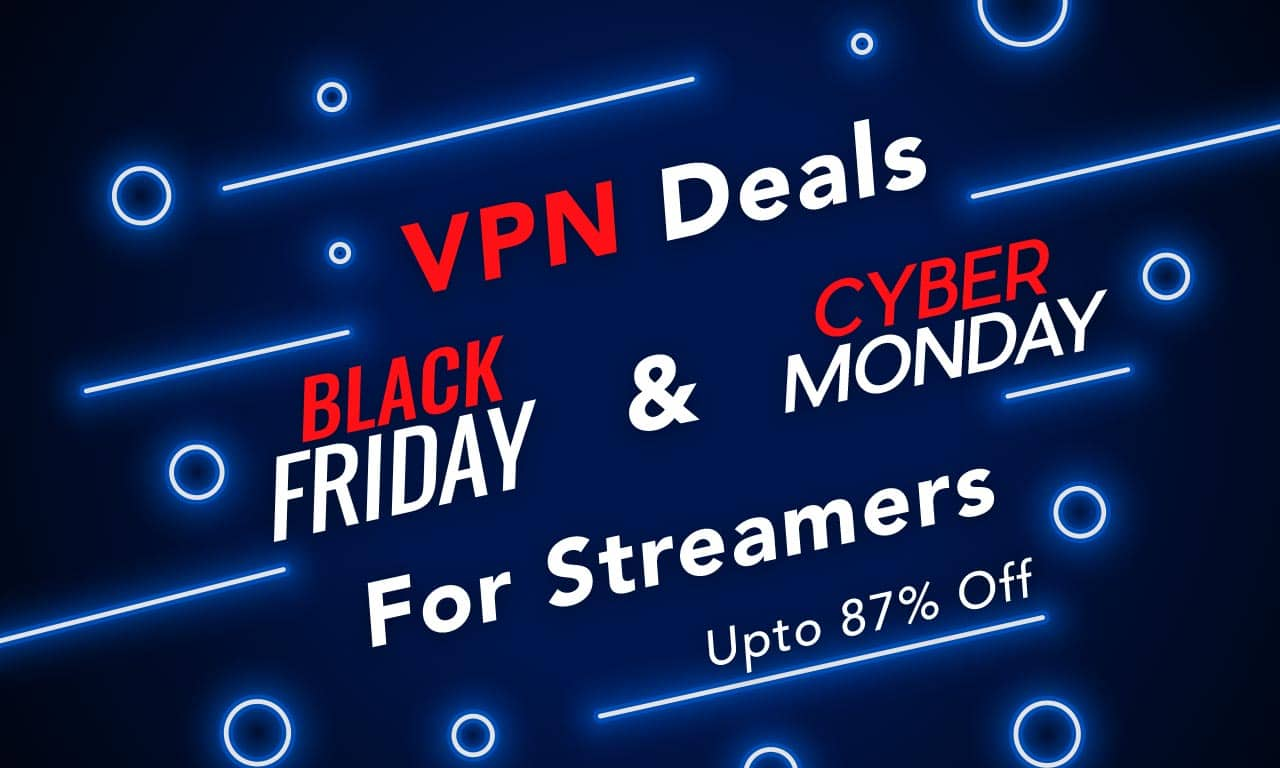 Black Friday Streaming VPN Deal: Additional Discount on 27 Months Plan, Now $1.32/Month