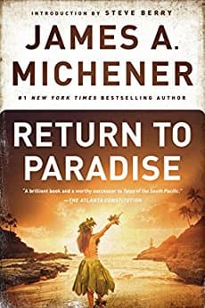 James A Michener's novel, Return to Paradise, Kindle Edition, $2.99 at Amazon (was $11.99)