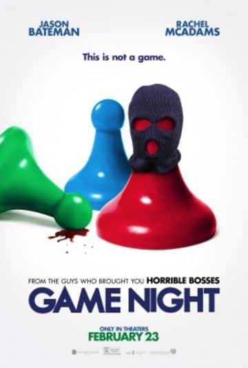 Free Screening Passes to Game Night on February 7th via Regal Crown Club