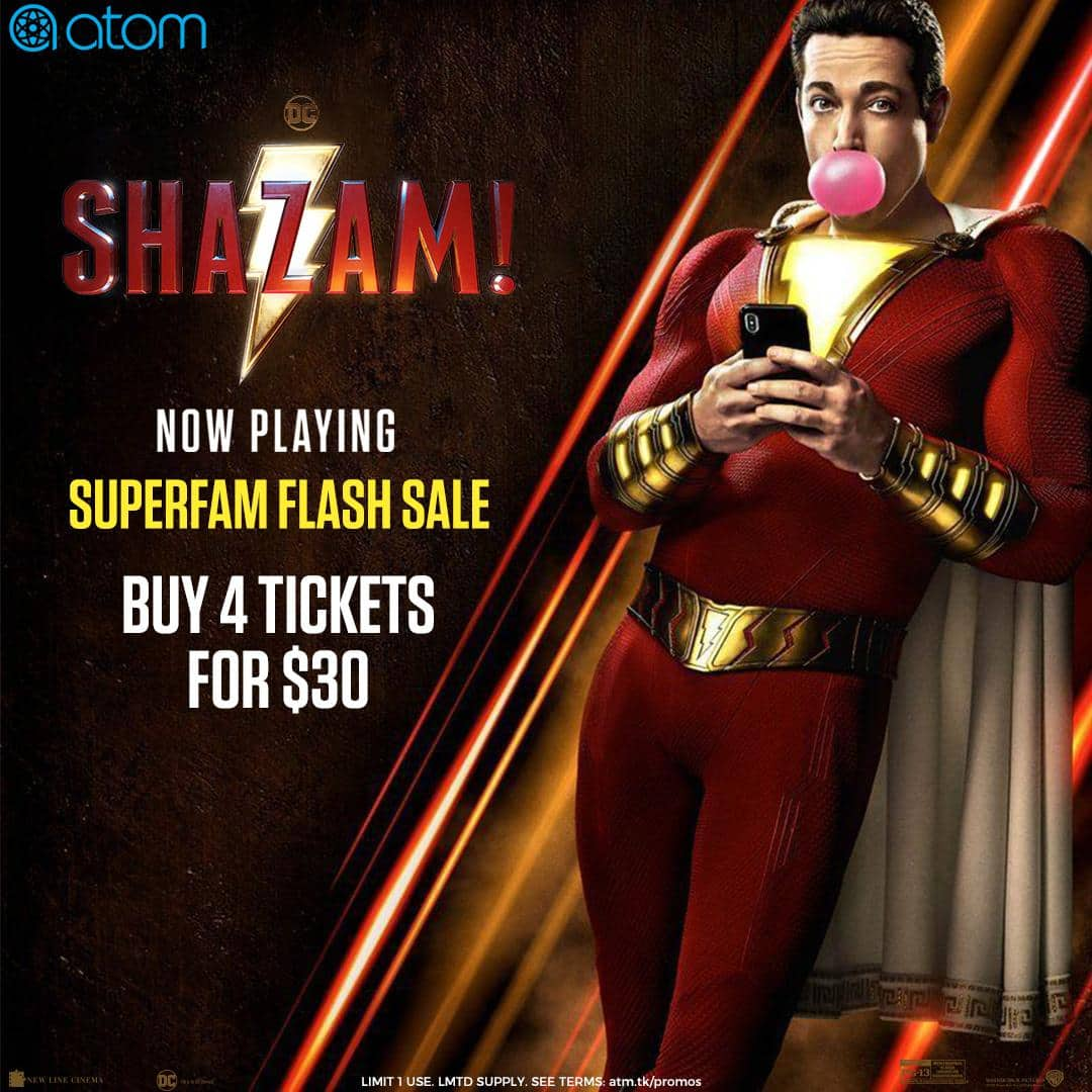 Shazam 4 Tickets for $30 (Works for IMAX, DOLBY, 3D Etc.) Atom Tickets