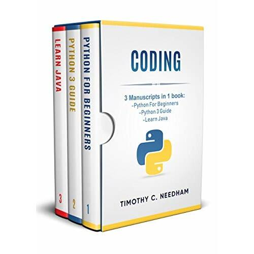 Coding: 3 Manuscripts in 1 book : - Python For Beginners - Python 3