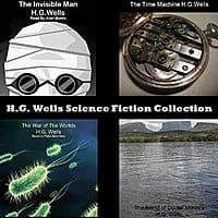 H.G. Wells Science Fiction Collection (Audible Narration)