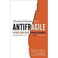 Antifragile: Things That Gain from Disorder (Kindle eBook)