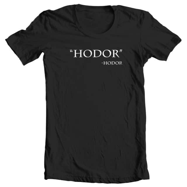 Game of Thrones Inspired Hodor Quote T-Shirt (S-XL) $6 or Game of Thrones Decal $0.99 Cents + Free Shipping!