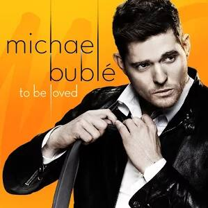 Michael Bublé - To Be Loved Album - Free