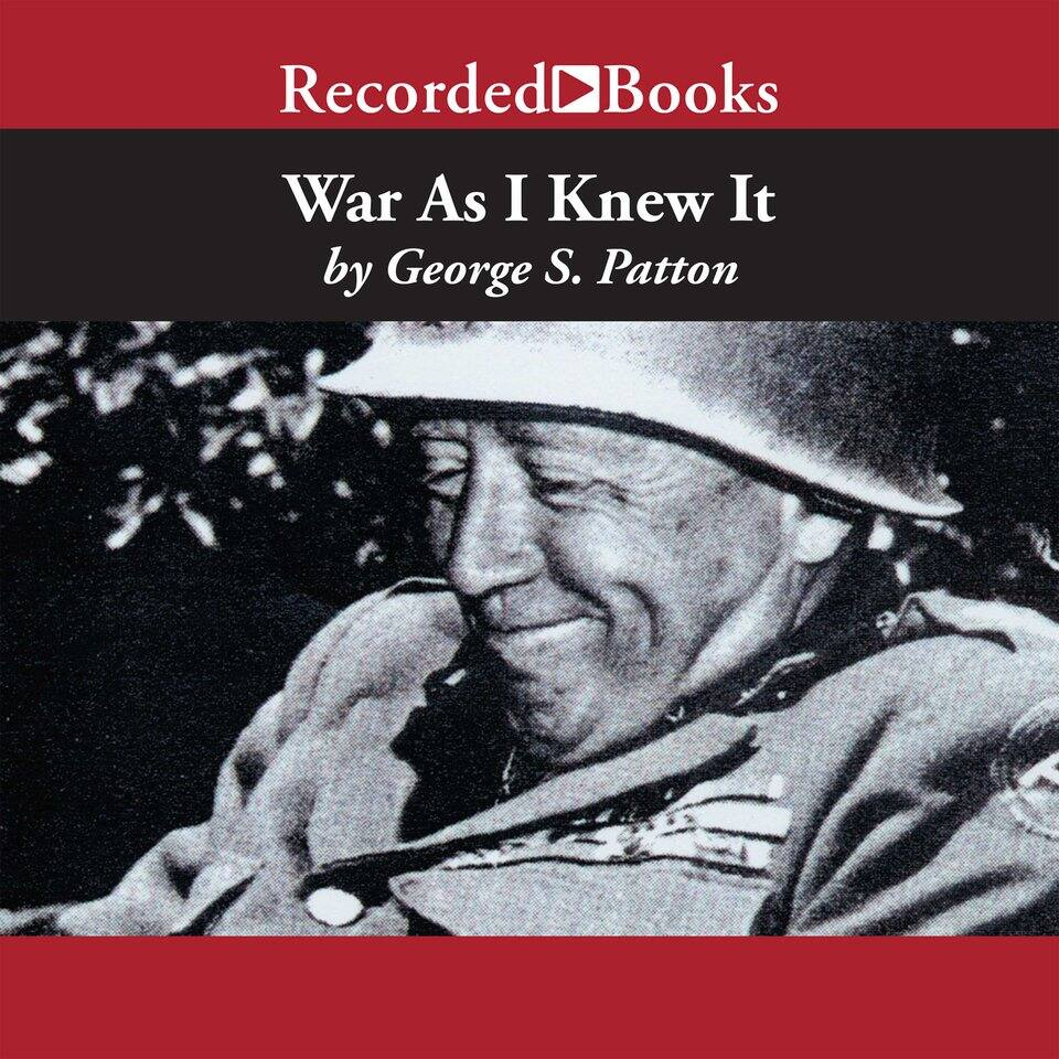"""""""War as I Knew It"""" (Audio Book) by George Patton $3"""