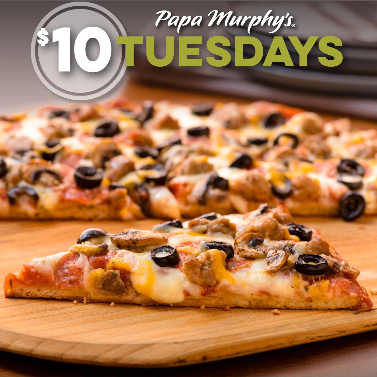 $10 Tuesday At Papa Murphy's!