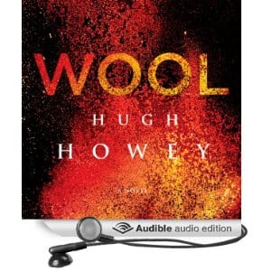 (audiobook) Wool by Hugh Howey (5-star sci-fi book) for only $0.99 (with Kindle version buy)