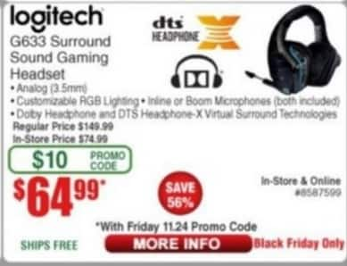 Logitech G633 on Black Friday at Fry's $64.99 w/promo code
